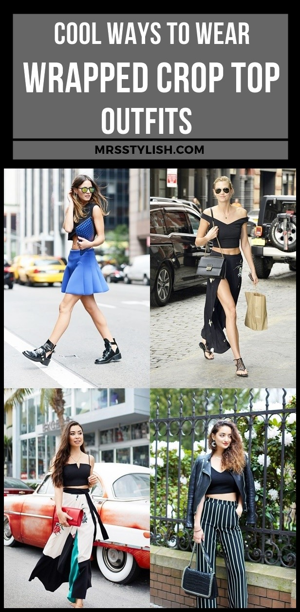 Cool Ways to Wear Wrapped Crop Top Outfits