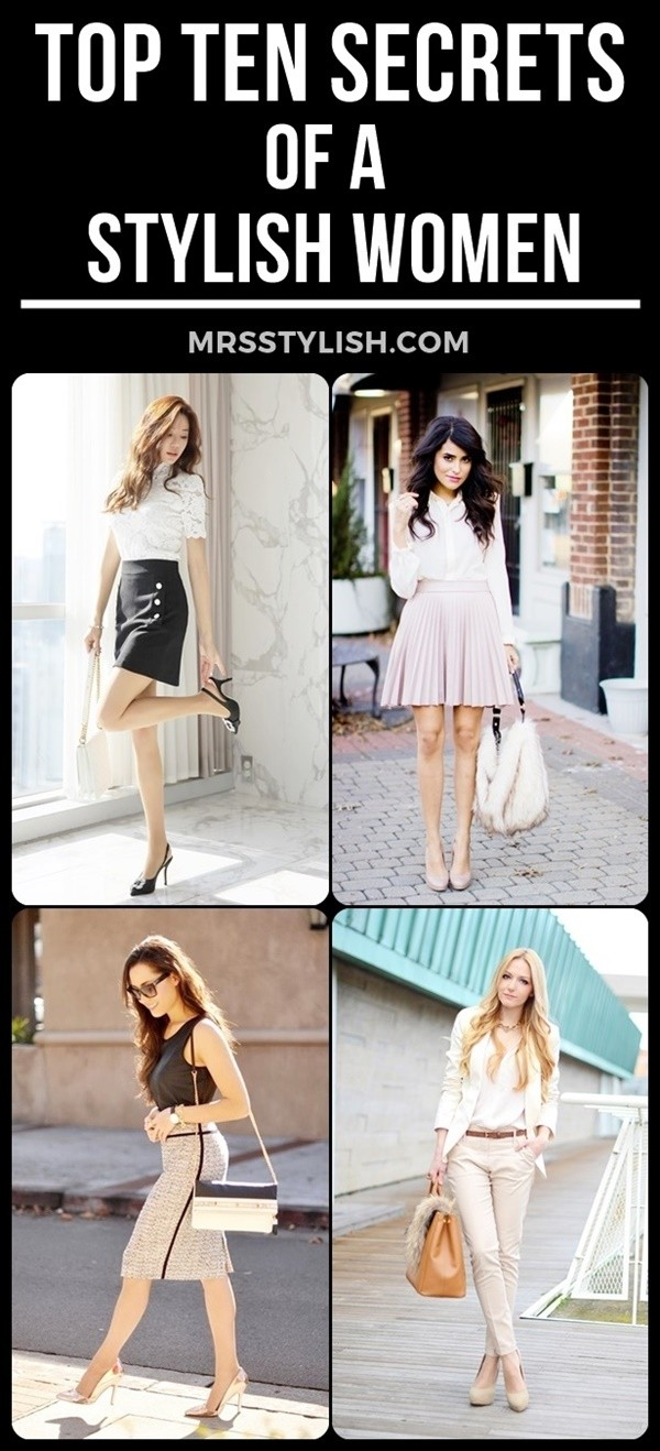 Top Ten Secrets Of A Stylish Women